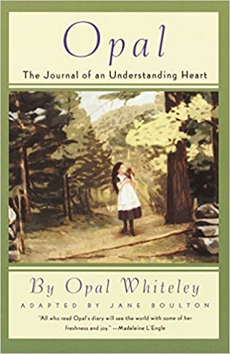 opal, the Journal of an understanding heart